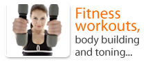 Fitness workouts, body building and toning